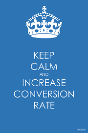 Keep Calm and Increase Conversation Rate